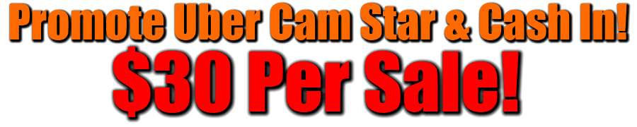 Cash In Promoting Uber Cam Star